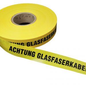 Trassenband -Achtung Glasfaserkabel